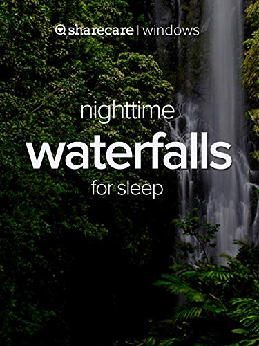 Nighttime Waterfalls for Sleep ()