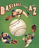 Baseball from A to Z, Michael P. Spradlin, 0061240818