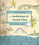 img - for Architecture of Ancient China: Pagodas and Yu Hao, Bridges of Ancient China, Story of the Great Wall (Science Stories of Ancient China) book / textbook / text book