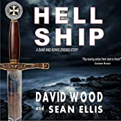 Hell Ship: A Dane and Bones Origins Story, Book 2 | Sean Ellis, David Wood