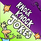 Knock Knock Jokes, Riley Weber, 1483909093