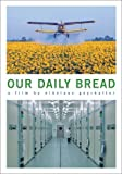 Our Daily Bread by Icarus Films