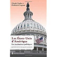 États-Unis d'Amérique (Les), t. 02 [nouvelle édition]: Institutions politiques (Les)