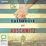The Tattooist of Auschwitz | Heather Morris