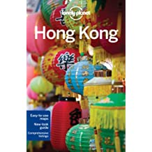 Lonely Planet Hong Kong 15th Ed.: 15th Edition