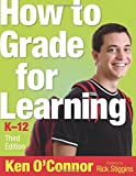 How to Grade for Learning, K-12 (Volume 3) 3rd Edition