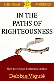 In the Paths of Righteousness, Debbie Viguié, 0615860265