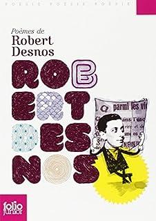 Poèmes de Robert Desnos, Desnos, Robert