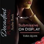Submissive on Display: 1Night Stand series | Tara Quan