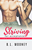 Striving for Acceptance (Striving Series Book 3)
