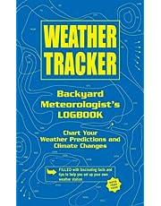 Weather Tracker: Backyard Meteorologist's Logbook