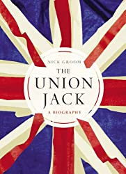 The Union Jack: The Biography