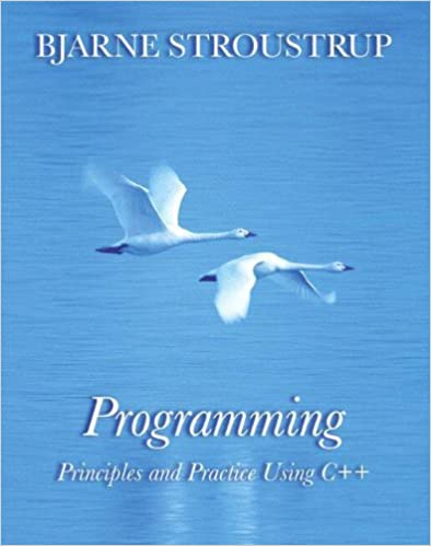 Amazon com: Programming: Principles and Practice Using C++