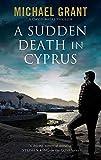 A Sudden Death in Cyprus (A David Mitre Thriller)