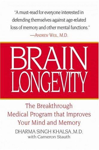 Brain Longevity: The Breakthrough Medical Program That Improves Your Mind and Memory (Longevity Now Program compare prices)