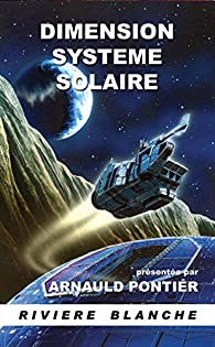 Dimension Système Solaire par Arnauld Pontier