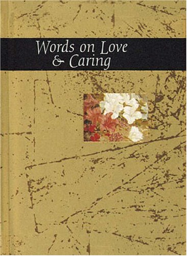 Words On Love And Caring (Words for Life)