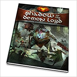 Shadow of the Demon Lord (SDL1000): Robert J  Schwalb
