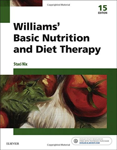 Williams' Basic Nutrition & Diet Therapy, 15e (Williams' Essentials of Nutrition & Diet Therapy) by Mosby