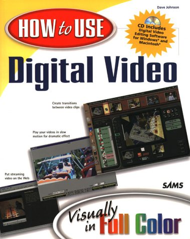 How To Use Digital Video  Visually In Full Color  How To Use Series