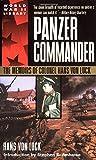 Panzer Commander: The Memoirs of Colonel Hans Von