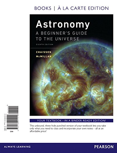 Astronomy: A Beginner's Guide to the Universe, Books a la Carte Edition