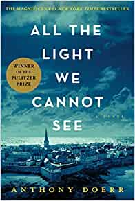 All The Light We Cannot See Anthony Doerr 9781501132872