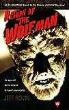 Return of the Wolf Man, Jeff Rovin, 0425165760