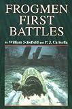 Frogmen First Battles