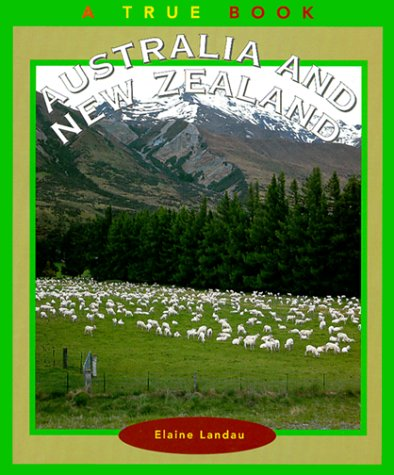 Australia and New Zealand (True Books: Geography: Countries)
