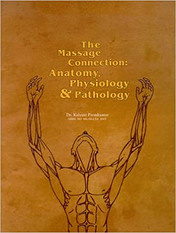 The Massage Connection Anatomy Physiology Pathology 1st Edition
