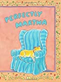 Perfectly Martha, Susan Meddaugh, 061837857X