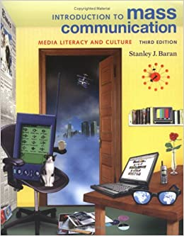 Book Introduction to Mass Communication: Media Literacy and Culture