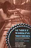 Sunbelt Working Mothers, Louise Lamphere and Patricia Zavella, 0801480663