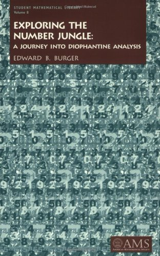 Exploring the Number Jungle: A Journey into Diophantine Analysis (Student Mathematical Library, V. 8)