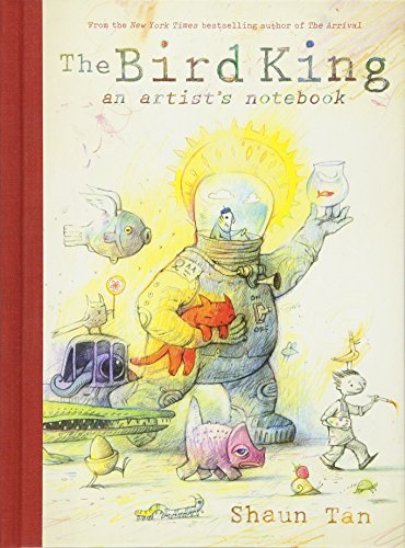 The Bird King: An Artist's Notebook by Arthur A. Levine Books (Image #3)