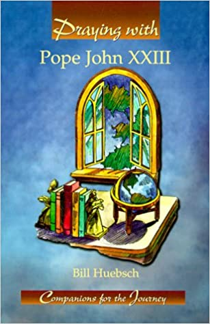 Praying With Pope John Xxiii (Companions for the Journey)