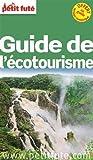 Petit Futé Guide de l'écotourisme