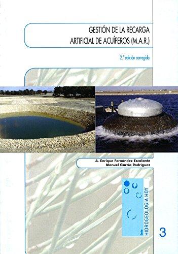 Descargar Libro GestiÓn De La Recarga Artificial De AcuÍferos Manuel Garcia