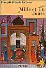 Les Mille et un jours : Contes persans par Pétis de La Croix