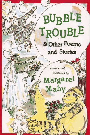 Bubble Trouble: And Other Poems and Stories