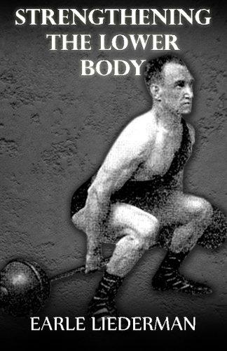 Download Strengthening the Lower Body: (Original Version, Restored) PDF