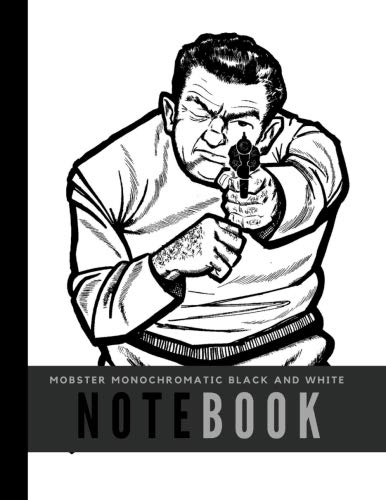 Mobster Monochromatic Black and White Notebook: Wide Ruled Perfect Bound Composition Book 8 1/2