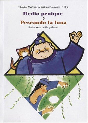Medio penique y Pescando la luna (Spanish Edition)