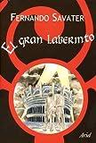 El Gran Laberinto, Fernando Savater, 8434444801