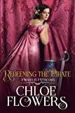Redeeming The Pirate: A Women's Action & Adventure Romance (Pirates & Petticoats)