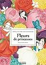 Fleurs de princesses par Elmodie