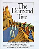 img - for The Diamond Tree: Jewish Tales from Around the World book / textbook / text book