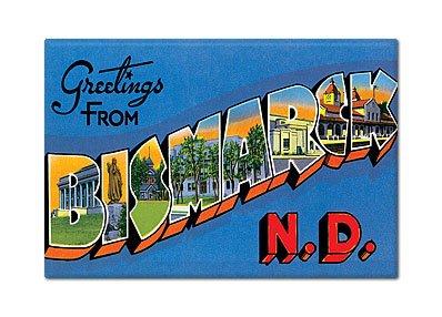 (Greetings from Bismarck North Dakota Fridge Magnet )