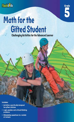 Math for the Gifted Student, Grade 5: Challenging Activities for the Advanced Learner (FlashKids)